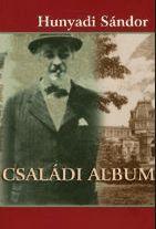 Hunyady Sándor- Családi album