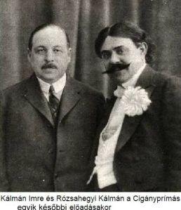Cigányprímás, Kálmán és Rózsavölgyi
