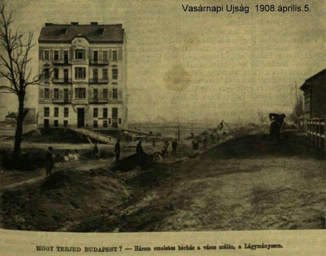 1908. ápr.5. Lágymányos épül