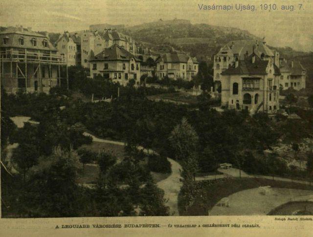 1910. aug. 7. új városrész -villatelep a Gellétthegy oldalában