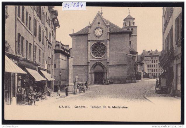 Genéve,Temple de la Madeleine ca. 1900